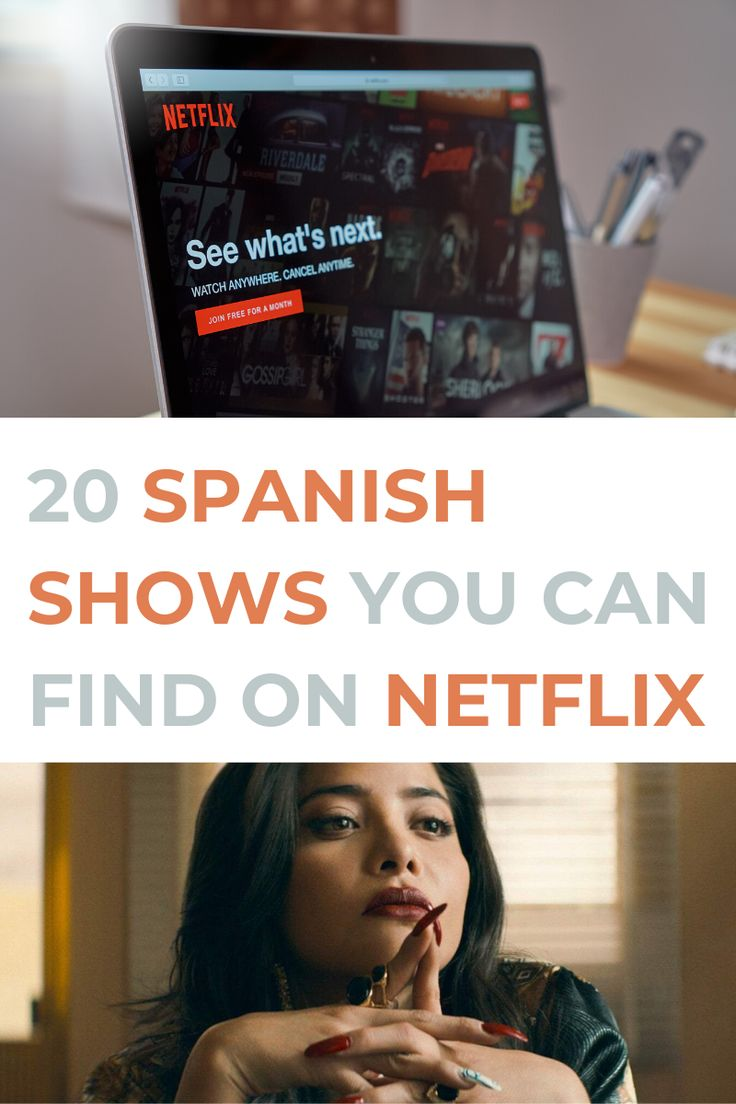 22 Spanish Shows You Can Watch on Netflix in 2020 in 2020
