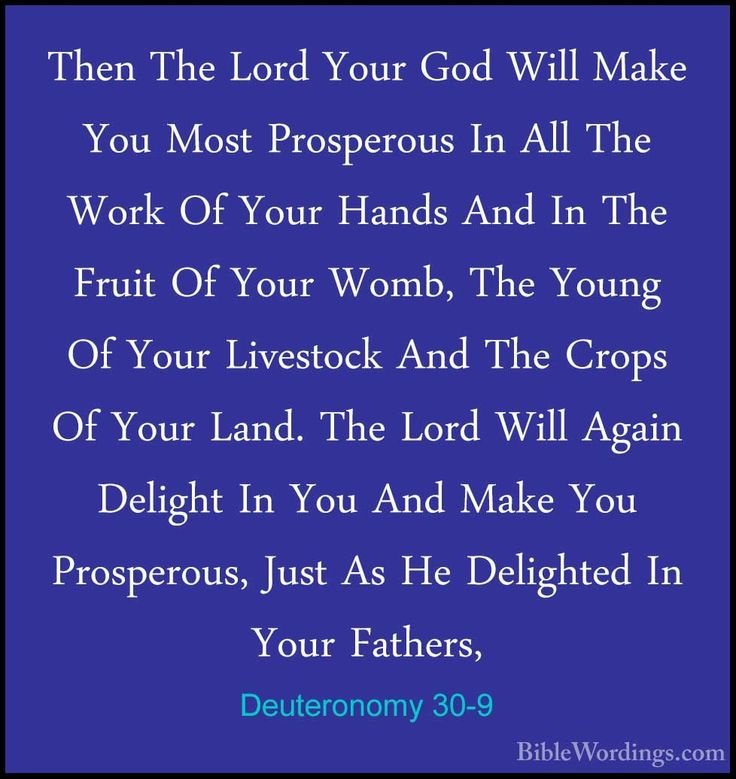 proverbs 30.9 | Deuteronomy 30-9 - Then The Lord Your God Will Make You Most Pros ...