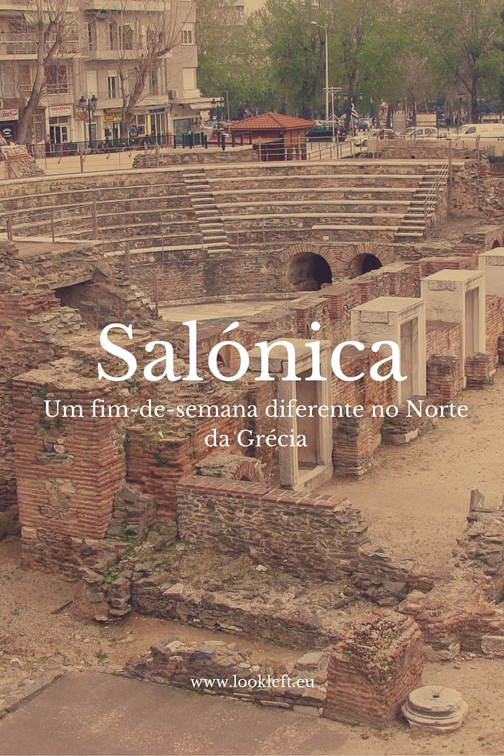 Fim-de-semana em #Thessaloniki #Salónica #Grécia  - Explore the World with Travel Nerd Nici, one Country at a Time. http://travelnerdnici.com/