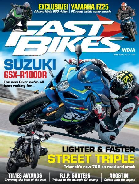 Fast Bikes India - Issue 4 - April 2017