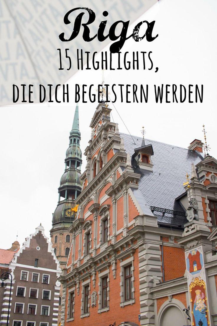 15 Riga Highlights, die dich ganz sicher begeistern werden