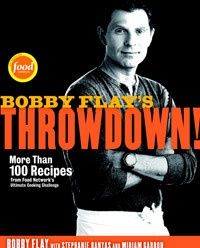 Bobby Flay's Throwdown! Cookbook, with over 100 recipes from the popular Food Network TV show