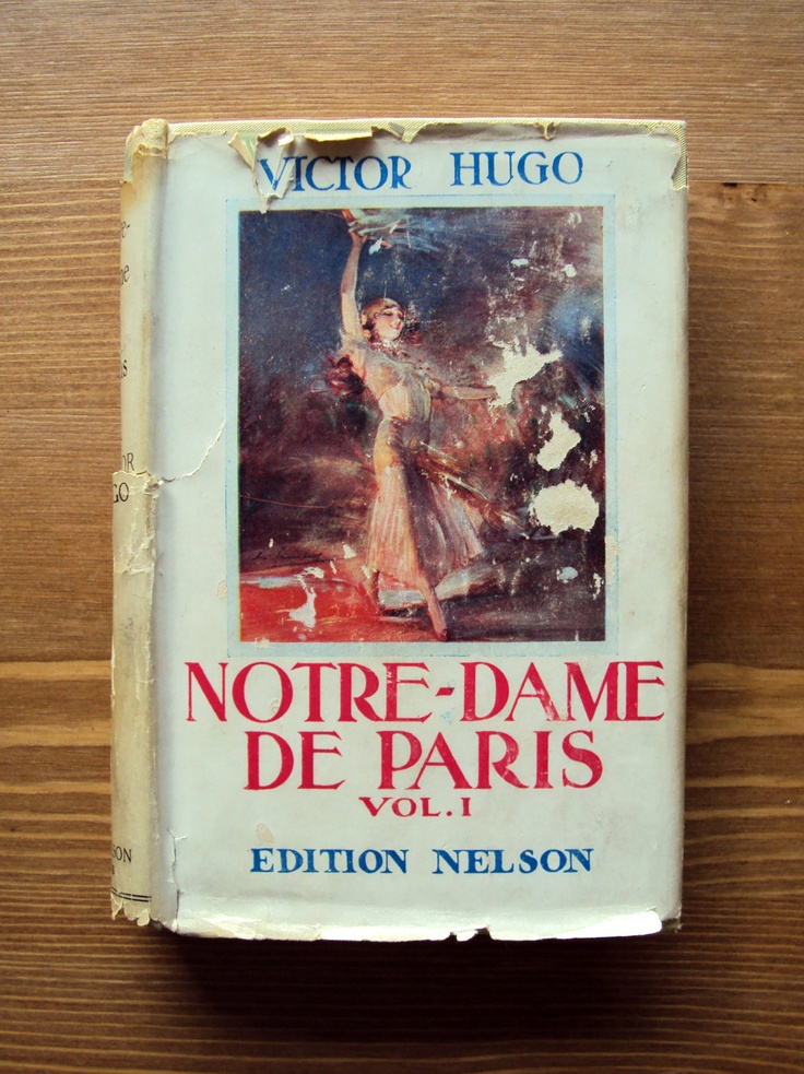 Notre Dame de Paris, Tome I (1934) by Victor Hugo - French version - Vintage French Book