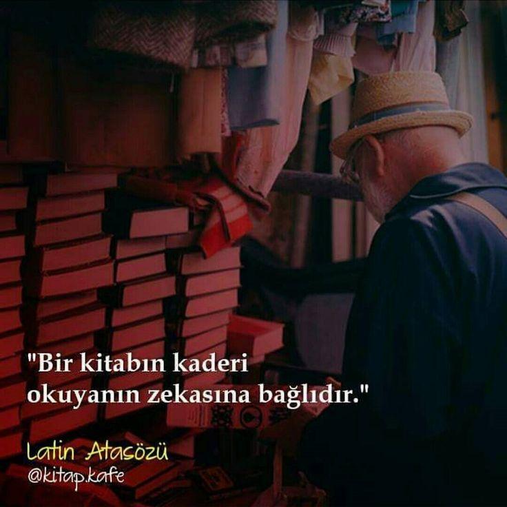 Bir kitabın kaderi okuyanın zekasına bağlıdır. - Latin Atasözü (Kaynak: Instagram - kitap.kafe) #sözler #anlamlısözler #güzelsözler #manalısözler #özlüsözler #alıntı #alıntılar #alıntıdır #alıntısözler #şiir #edebiyat #kitap