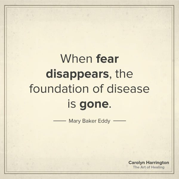When Fear Disappears, the Foundation of Disease is Gone quote