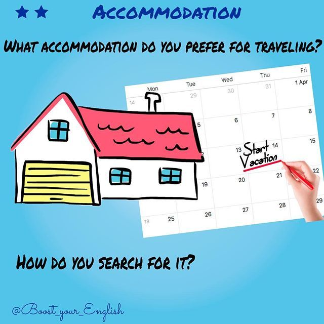 ACCOMMODATION: Every time you go traveling you have to choose, whether you are going to: stay at your friends place stay in the hotel rent an apartment or a house ✅WRITE: 1️⃣What do you prefer? 2️⃣How do you usually search for it? #boost_travel #boost_communication #boost_vocabulary