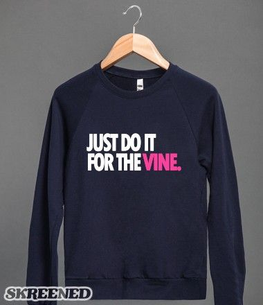 This cozy navy blue Just Do It for the Vine Crewneck Sweatshirt is sure to keep you warm during these cold winter months. This long sleeve sweatshirt has white & pink print design, a fav for the trendy gals.  --------Best of Do It For the Vine t shirts, Do It For The Vine t-shirt clothing, Do It For the Vine Funny Shirt, Funny Vines tshirts, Top things to Buy for Black Friday, Warm Weather gear, vines, funny vine videos, vine videos, vine video ideas, vine shirts