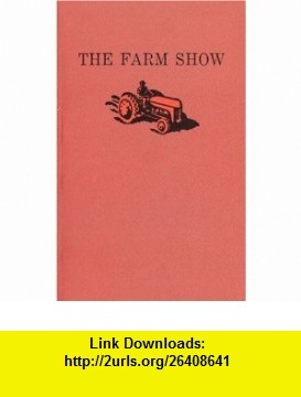 14 best torrent ebooks images on pinterest tutorials pdf and poem the farm show the 9781552450123 ted johns paul thompson isbn fandeluxe Gallery