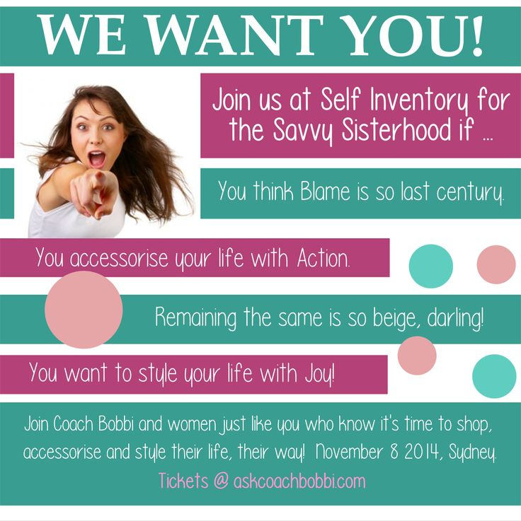 Join Coach Bobbi for Self Inventory for the Savvy Sisterhood.  An afternoon to set your mind to success and motivate yourself into consciously creating a kick ass life!  Tickets via www.askcoachbobbi.com