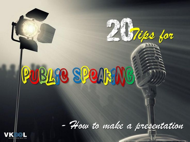 Here are 10 out of 20 tips for public speaking. To learn 10 more tips of this type, click the link: http://vkool.com/top-20-tips-for-public-speaking/.   1. Wat…