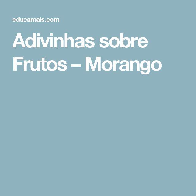 Adivinhas sobre Frutos – Morango