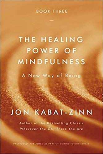 Pdf Download The Healing Power Of Mindfulness A New Way Of Being