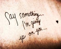 Say something - a great big world ft Christina aguilera