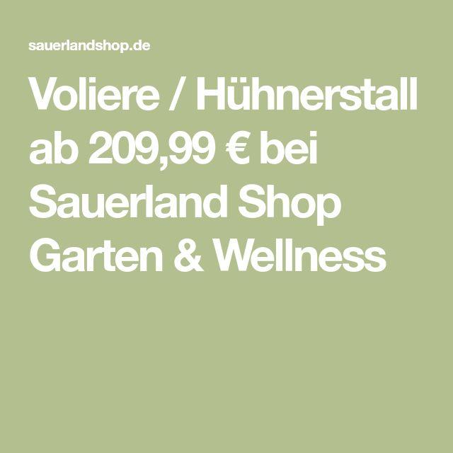 Voliere / Hühnerstall ab 209,99 € bei Sauerland Shop Garten & Wellness
