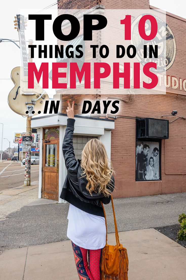 Top 10 Things to Do in Memphis in Two Days