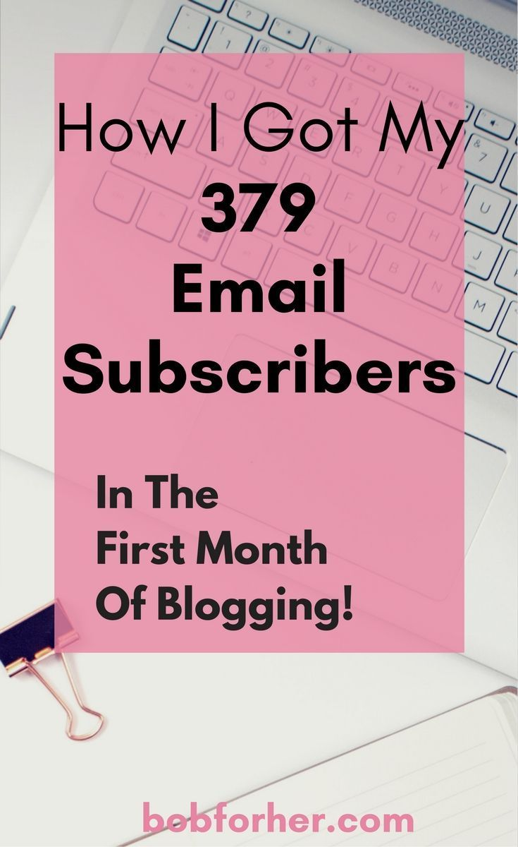 Creating your email list is another one on the long list of blogging jobs that you need to take care of. Believe me, this one deserves it! I will show you how I reached my very first 379 e-mail subscribers and the actions I took. #bloggingtips #makemoneyonline #startablog #emailmarketing bobforher.com