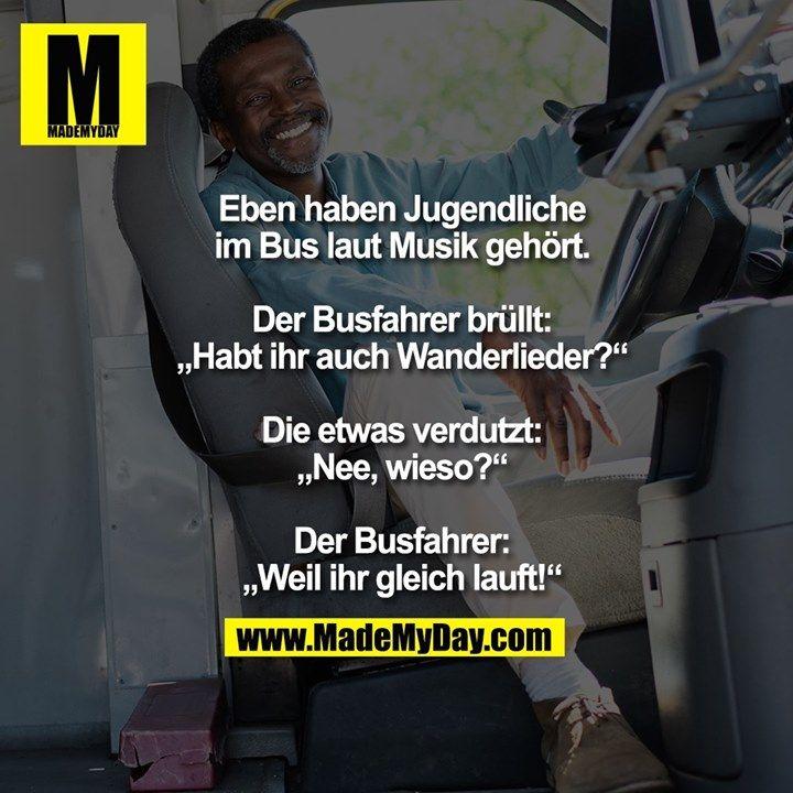 Eben haben Jugendliche im Bus laut Musik gehört. …