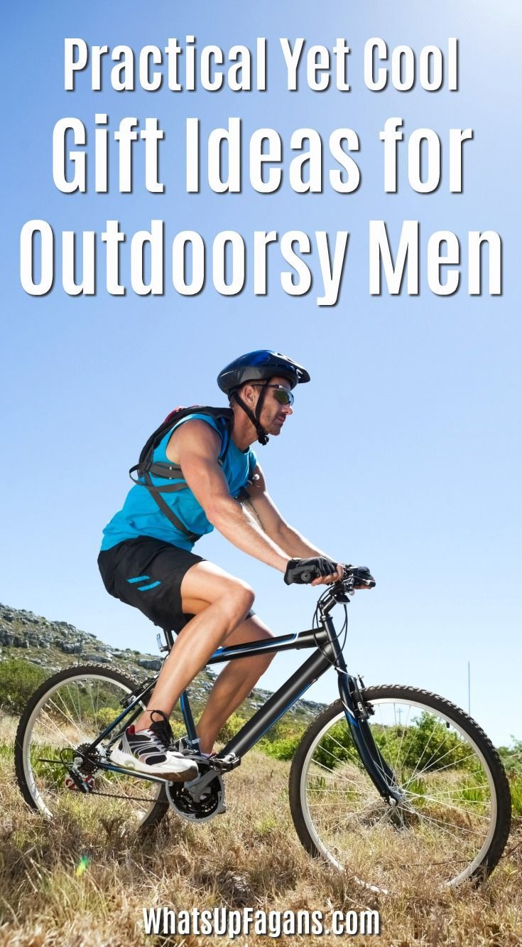 9 Practical Yet Cool Gift Ideas For Your Outdoorsy Guy Outdoorsy Man Outdoor Dad Outdoorsy