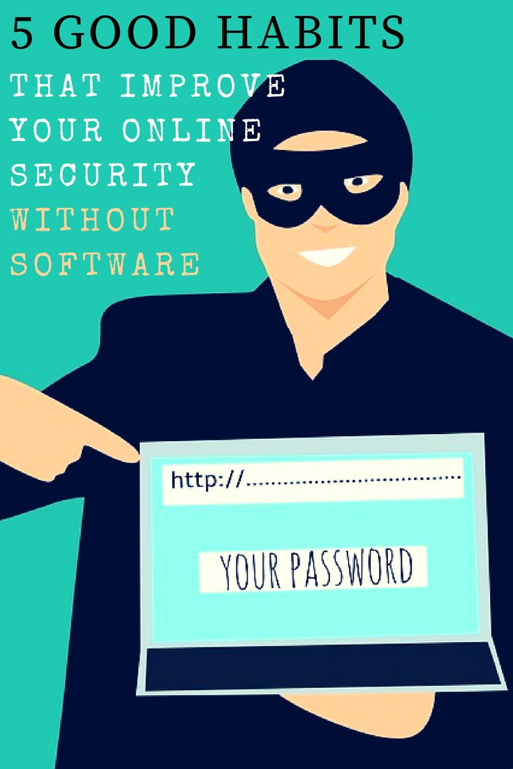 good online security habits 15+ online habits that are compromising your online safety  but auto-connecting to wi-fi is not ideal for security actually, it's a good idea to turn wi-fi off .