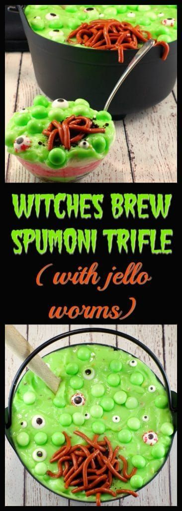 Witches Brew Spumoni Trifle | #halloween #witchesbrew #pistachiopudding #Halloweentrifle #witchesbrewtrifle  #halloweenpartyideas #ha#halloweenpotluckideas #halloweendessertrecipes #halloweendesserts  #worm #scaryfood #gross #halloweentreats  #spumoni   -foodmeanderings.com  This Witches Brew Spumoni Trifle is the perfect dessert for your Halloween potluck.With mint eyeballs and jello worms, this dessert is both scary -looking and delicious.