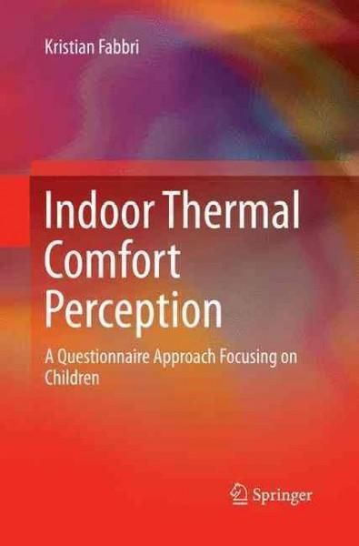 Indoor Thermal Comfort Perception: A Questionnaire Approach Focusing on Children