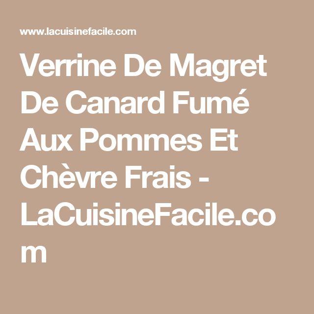 Verrine De Magret De Canard Fumé Aux Pommes Et Chèvre Frais - LaCuisineFacile.com