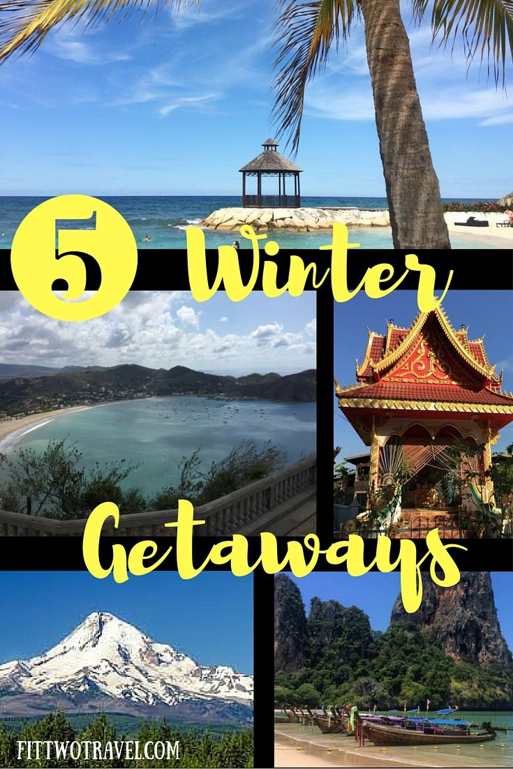 5 winter getaways to plan for the year. Mountains, beaches, and sunny weather its time for a winter vacation fittwotravel.com