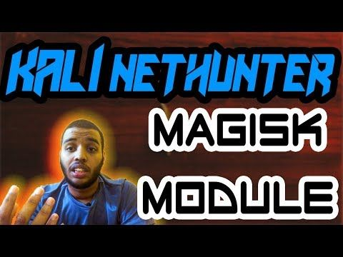 How to install Kali Nethunter on any Android device (Magisk