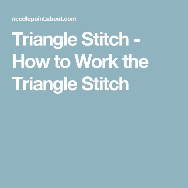 Triangle Stitch - How to Work the Triangle Stitch