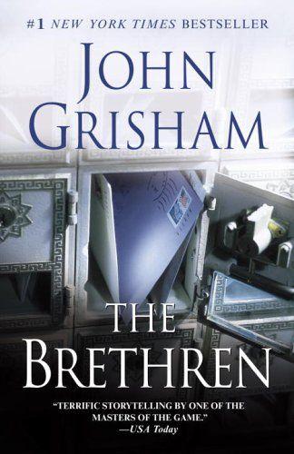 The Brethren my favorite john grisham book so far....