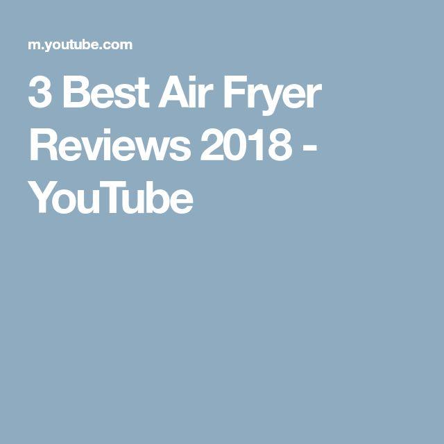 3 Best Air Fryer Reviews 2018 - YouTube