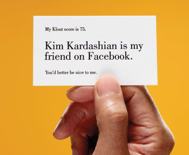 """Wired article, on Klout: """"This is the intersection of self-loathing with brand opportunity."""""""