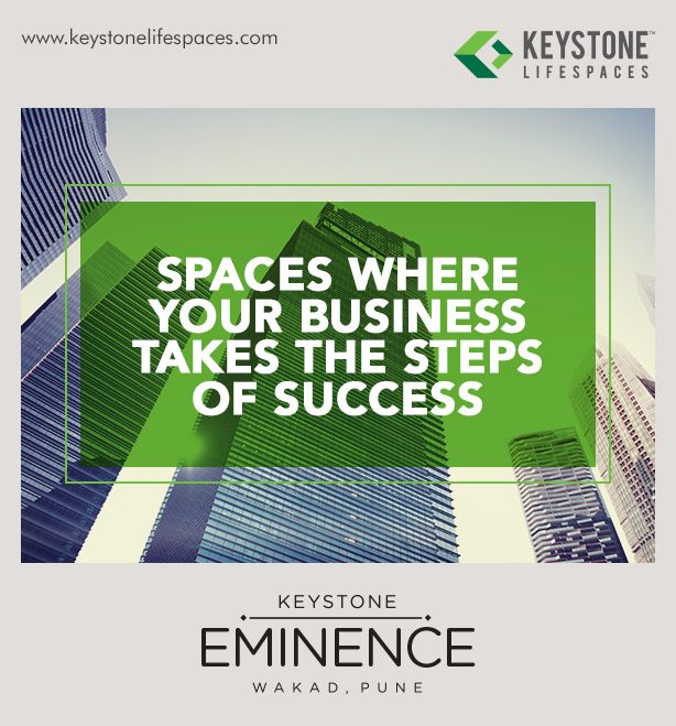 Keystone Eminence - Spaces where your business takes the steps of success www.keystonelifespaces.com #wakad #commercial #Office #Industry