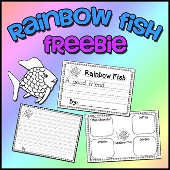 """This is a FREEBIE containing worksheets to correlate with the book """"Rainbow Fish"""" by Marcus Pfister.Included worksheets are:* Story Elements (half page) with main character, setting, problem and solution.* One sentence writing prompt beginning """"A good friend..."""" (half page)* Full page (landscape) lined writing paperI created these worksheets to use with THIS FREEBIE."""