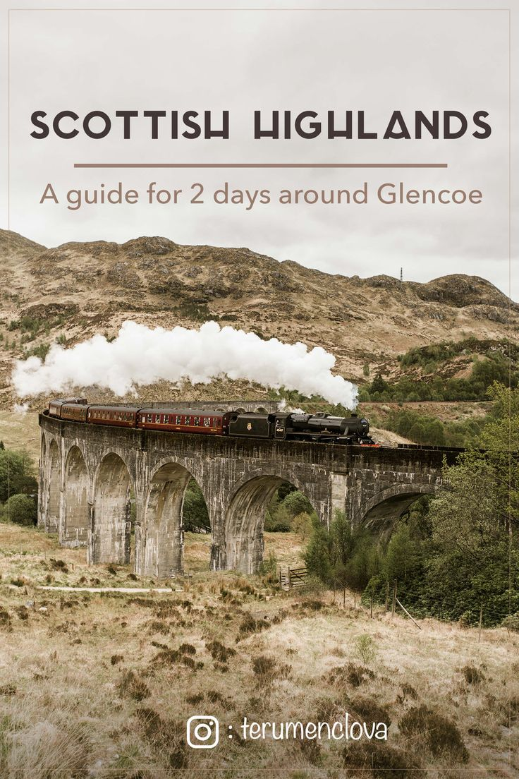 How to plan two first days in Scottish Highlands? Where to see the train from Harry Potter?
