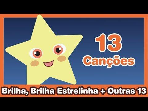 Brilha, Brilha, Estrelinha + Outras 13 Músicas Infantis ♫ HD - YouTube