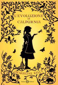 L'evoluzione di Calpurnia - Jacqueline Kelly - 227 recensioni su Anobii
