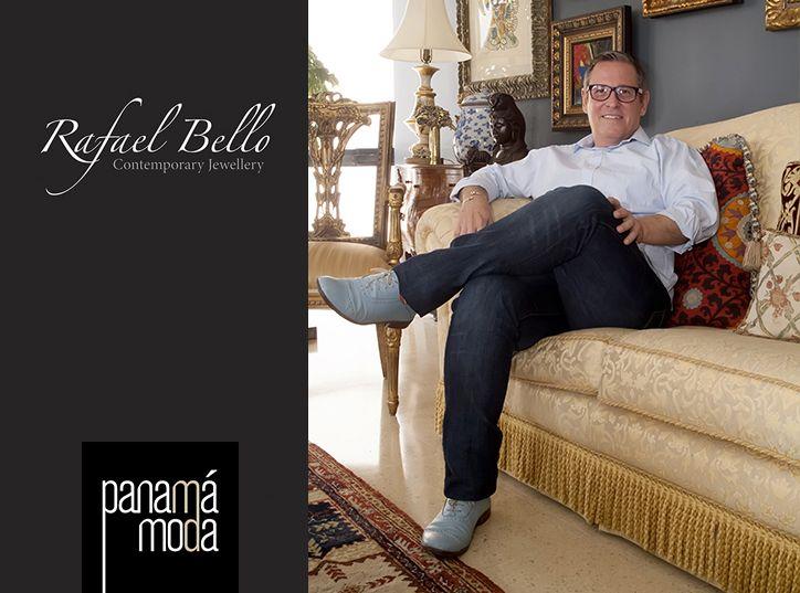 Entrevista al reconocido Diseñador de Joyas y Escultor Rafael Bello. Revista Panamá Moda.