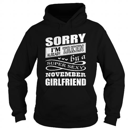 Sorry Girls I'm Taken My Girlfriend Bought This Top For Me Hoodie Or Sweatshirt Boyfriends Gift Boyfriends Hoodie Boyfriend Birthday Present hhm0K5vx
