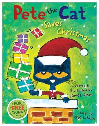 Pete the Cat Saves Christmas by Eric Litwin and James Dean. A modern spin on The Night Before Christmas, for ages 4 and up.