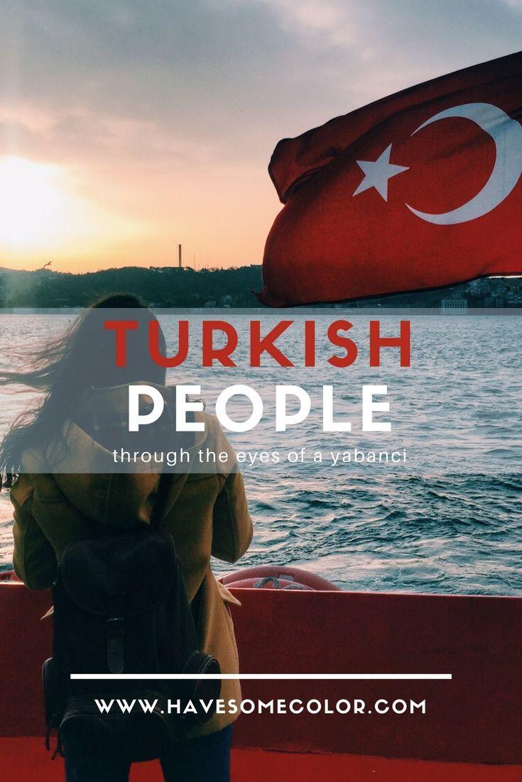 Turkish People Through the Eyes of a Yabanci  #turkey #turkishpeople #istanbul #bosphorus