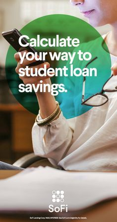 SoFi�s Student Loan Calculator instantly shows you how much you could be saving by refinancing your student loans. On average, members who refinance with SoFi save $316/month. Consolidate and refinance both federal and private loans, and choose between fixed or variable rates and multiple terms�whatever best fits your needs.