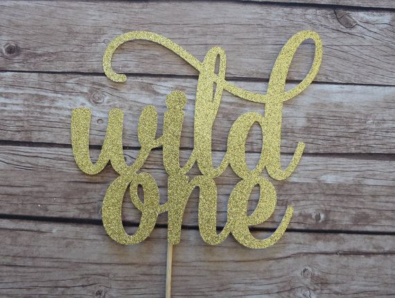 WILD ONE Cake Topper gold glitter  1st by ThePartyWorkshop on Etsy