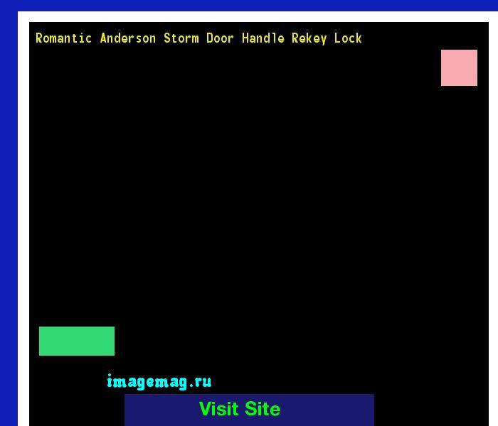 Romantic Anderson Storm Door Handle Rekey Lock 101658 - The Best Image Search