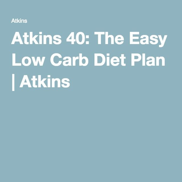 Atkins 40: The Easy Low Carb Diet Plan | Atkins