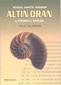 Doğada, Sanatta, Mimaride Altın Oran ve Fibonacci Sayıları