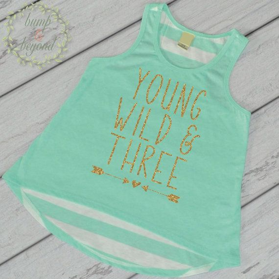Young Wild and Three 3rd Birthday Shirt Girl Third Birthday Outfit, Young Wild and Three Tank Top by Bump and Beyond Designs
