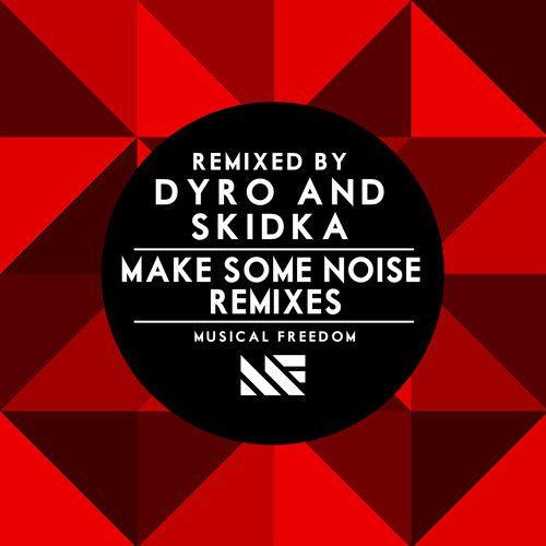 Tiësto & Swanky Tunes – Make Some Noise (Dyro Remix) (Preview) [Electro House]