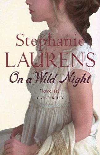 Stephanie Laurens - Cynster Family Series - Book 8 - On A Wild Night