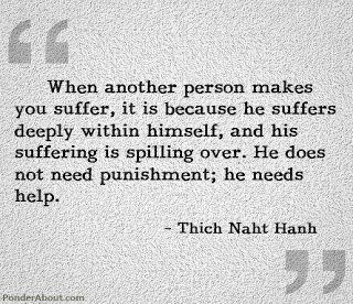 Great post on the crucial step that helps forgive those we don't think we will ever be able to forgive. Thich Naht Hanh talks about compassion and understanding. We can do it.